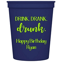 Blue 16 Ounce reusable plastic stadium cup personalized with Drank, Drank, Drunk design for adult birthday party