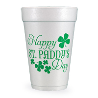Happy St Paddy's Day 16 Oz Styrofoam Party Cups